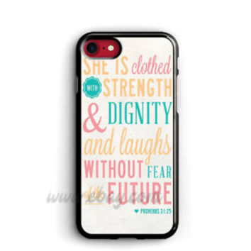 Bible Verse Proverbs 31 25 iphone 8 Plus Cases Samsung Cases iphone X Cases
