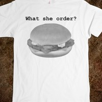 What she order? Fish Filet