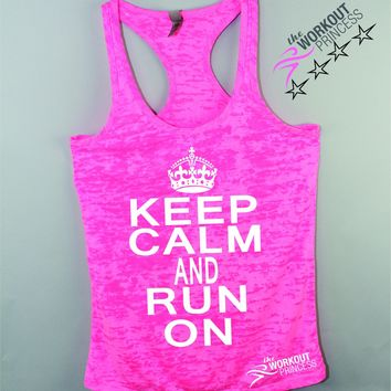 Keep Calm and Run On Women's Burnout Running Tank Top , Gift for Runner