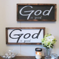 "Wood Sign ""God is Good."""