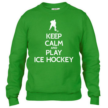 Keep calm and play ice hockey Crewneck sweatshirt