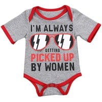 I'm Always Getting Picked Up By Women Printed Baby Romper