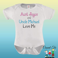 Personalized Baby Clothes Baby Boy or Girl My Aunt and Uncle Love Me Baby Bodysuit or Toddler Tee, Baby Shower Gift
