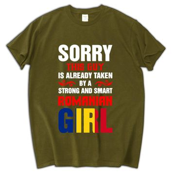 Sorry This Guy is Already Taken By a Strong and Smart Romanian Girl T-Shirts