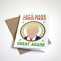Presidential Christmas Address - Lets Make Christmas Great Again - Funny Christmas Card - Donald Trump Card 4.5X6.25 Inch card