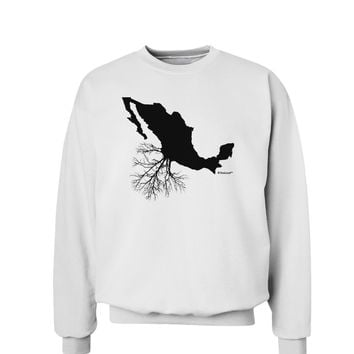 Mexican Roots Design Sweatshirt by TooLoud