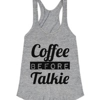Coffee Before Talkie Racerback-Female Athletic Grey T-Shirt