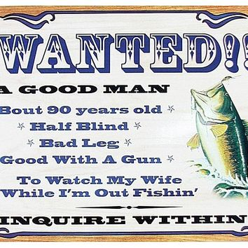 Tin Sign - Wanted - A Good Man