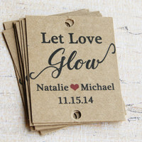 50 Rustic Wedding Tags + Custom Wording - Let Love Glow Rustic Tags - Sparkler Sendoff Tags - Glow Stick Tags - Wedding Favors