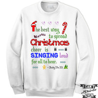 Buddy The Elf Sweatshirt. The Best Way To Spread Christmas Cheer Is Singing Loud For All To Hear Unisex Sweater.