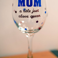 Mother's Day MOM Quote Glassware || 20 oz. Wine Glass