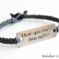 I Love You More Than Coffee, Hand Stamped Metal Bracelet, Grey Hemp Cord, Couples Bracelet, His Hers, Anniversary Gift