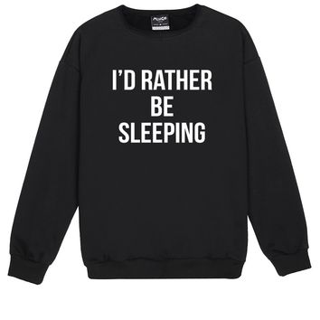 RATHER BE SLEEPING SWEATER