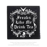 Alchemy Gothic Freaks Like Me Drink Tea Coaster Home Decor