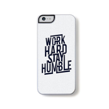 Work hard stay humble quote for iPhone 5