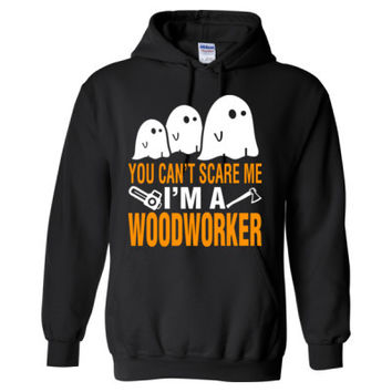 Halloween You Cant Scare Me I Am A Woodworker - Heavy Blend™ Hooded Sweatshirt
