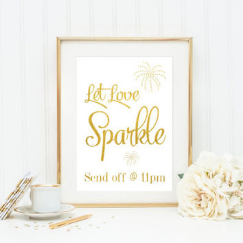 Let Love Sparkle Sign / Sparkler Wedding Sign / ACTUAL FOIL Wedding Sign / Gold Foil Wedding Sign / Wedding Sparkler Print / Custom Wedding