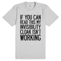 If You Can Read This My Invisibility Cloak Isn't Working-T-Shirt 2XL |