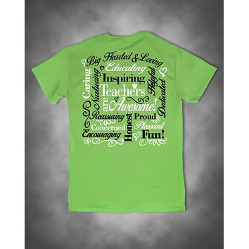 Sweet Thing Teachers Are Awesome Teach Caring Proud Dedicated Lime Girlie Bright T-Shirt