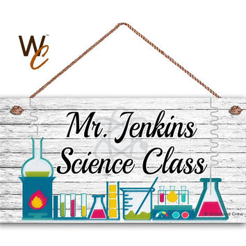 "Teacher Sign, Science Class Personalized Sign, Teacher's Name, Classroom Hanging Door Sign, Gift For Teacher, 5"" x 10"" Sign, Made To Order"