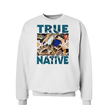 True Native American Sweatshirt