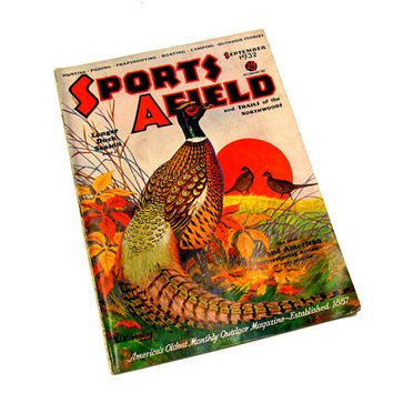 Sports Afield Magazine, September 1932, Vintage Antique, Collectible, Sportsman Art, Mancave Gift