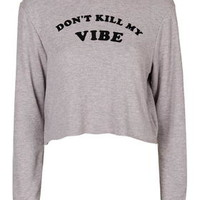 Don't Kill My Vibes Sweatshirt by Tee & Cake - Pink