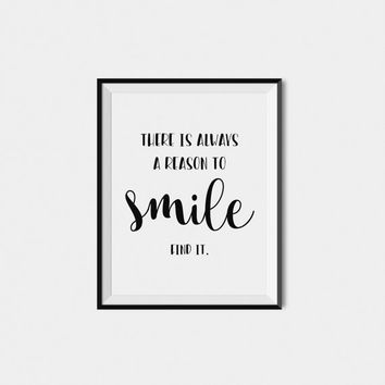 Home Wall Art Print, Digital Download Art,  Quote Print, Printable Wall Art,  Inspirational Typography Art, Black And White Wall Print Smile