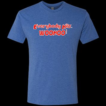 Everybody Hits, WOOHOO! Men's Triblend T-Shirt