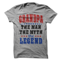 Grandpa The Man The Myth The Legend Tshirt Fathers Day Shirt Dad Papa PawPaw Pops Tees