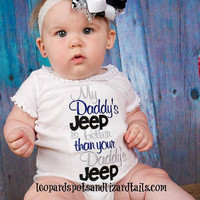 My Daddy's Jeep Is Better Then Your Daddy's Jeep Embroidered Shirt  - Boy Shirt - Car Shirt - Jeep -