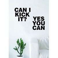 Can I Kick It Quote Wall Decal Sticker Room Art Vinyl Rap Hip Hop Lyrics Music ATCQ Tribe Called Quest