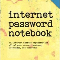 Internet Password Notebook: A pocket-sized Internet address organizer for all of your usernames and passwords