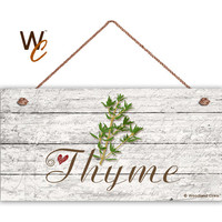 "Thyme Sign, Garden Sign, Rustic Decor, Herb on Distressed Wood, Weatherproof, 5"" x 10"" Sign, House Gift, Gift For Gardener, Made To Order"