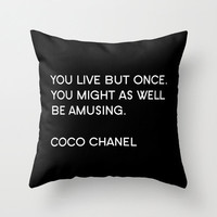 Velveteen Pillow - Coco Chanel - Quotes - You Live but Once - Typography - Fashion Pillow - Art Deco Decor - Pillow Quote - Typography