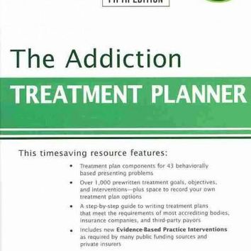 The Addiction Treatment Planner (PracticePlanners)