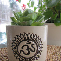 Ohm - Om - Yoga Gift - Remember to Breathe - Embrace All - Ceramic Succulent Planter - Beauty on a Windowsill - Mind, Body, Spirit