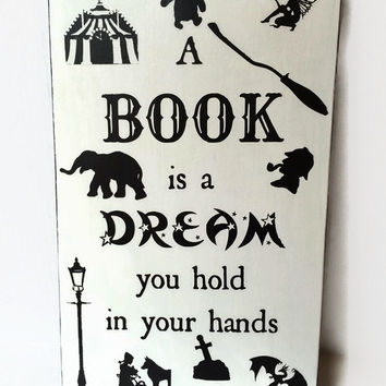 A Book Is  A Dream You Hold In Your Hands Painted Wood Sign, Neil Gaiman Quote, Reclaimed Wood Wall Art, Painted Wooden Sign, Book Quote Art