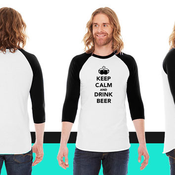 Keep calm and drink beer American Apparel Unisex 3/4 Sleeve T-Shirt