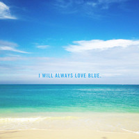 I Will Always Love Blue. Art Print by Goldfish Kiss