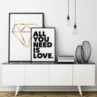 All You Need Is Love - Printable Art - Instant Download - 5 SIZES INCLUDED.