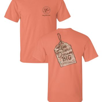 SALE Sassy Frass Live Simply Dream Big Worry Small Coral Girlie Bright T Shirt