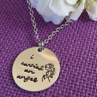 Miscarriage Necklace - Miscarriage Jewelry Chidld loss - I carried an angel - Mommy of an angel - Miscarriage keepsake - Memorial - Sympathy