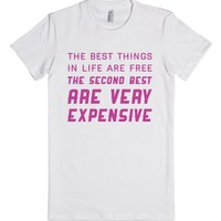 Best Things In Life-Female White T-Shirt