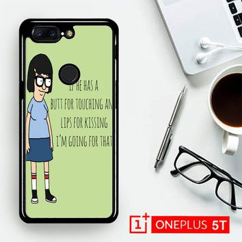 Tina Bob'S Burgers Quotes Z1391  OnePLus 5T / One Plus 5T Case