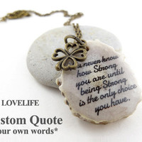 Personalized Necklace with Words Lyrics Life Quote Custom Inspirational Quote Necklace - Best Friend Gift, Birthday Gift, Graduation Gift