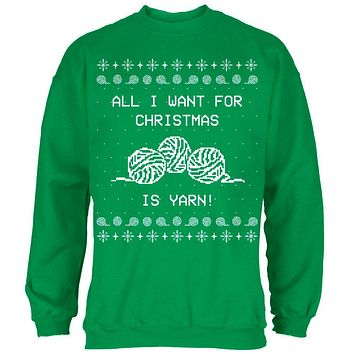 I Want Yarn Knitting Ugly Christmas Sweater Mens Sweatshirt