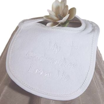 My Godmother Loves Me Embroidered Baby Girl or Boy Christening Bib White Terry Velour