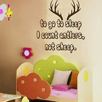 Wall Decals Vinyl Decal Sticker Home Interior Design Quote to Go to Sleep I Count Antlers Not Sheep Boy Kids Nursery Baby Room Decor KT86