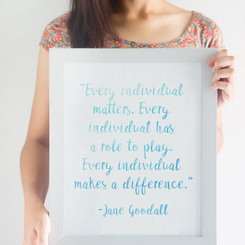 Jane Goodall Quote Print // Choose From 5 Colors // Inspirational Poster // Home Decor // Classroom Decor